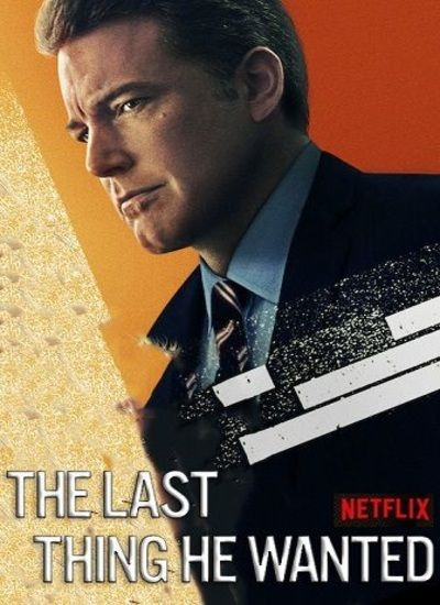دانلود فیلم The Last Thing He Wanted 2020